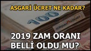 2019 Asgari Ücret Zamı