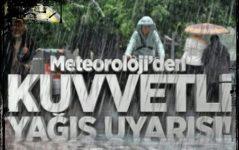 Meteoroloji'den 11 il için sağanak ve sel uyarısı 2019