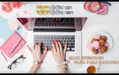 Blog Sitesinden Nasıl Para Kazanılır 2019