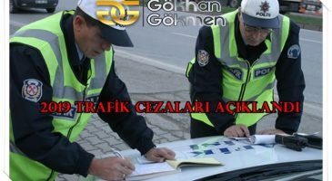 trafik cezaları belli oldu 2019